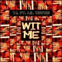 T.I. ft. Lil Wayne Wit Me