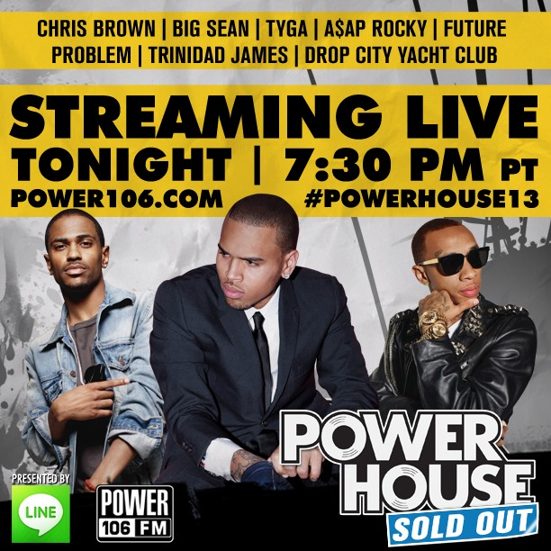 Tune In And Watch Power106's #PowerHouse13 Live Stream ...