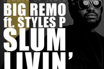 Big Remo Styles P - Slum Livin