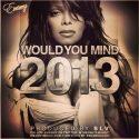 wouldyoumind2013