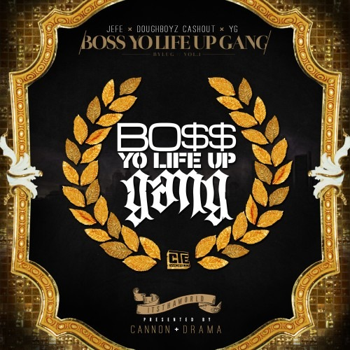 boss-yo-life-up-gang