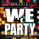 WE PARTY MAFIA DONS
