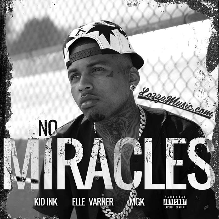 Kid Ink No Miracles artwork