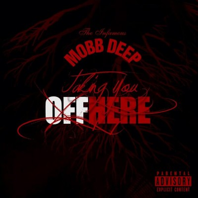 mobb deep taking you off here cover e1391062845496