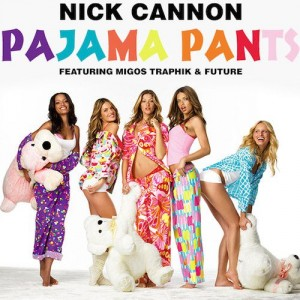 """Nick Cannon, Migos, Traphik & Future Want You In Your Finest Sleepwear For """"Pajama Pants"""""""