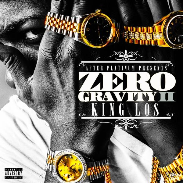 King Los Zero Gravity 2 Album Mixtape Cover Listening