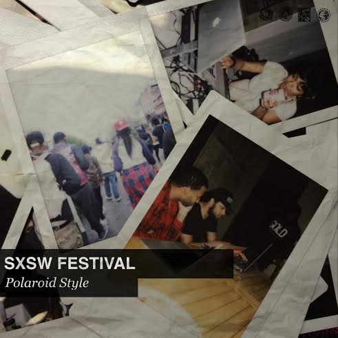 sxsw, polaroid camera, festival, production, eyepissglitter, planehouse, austin, Texas