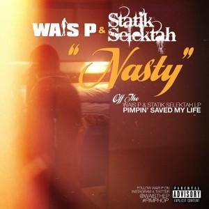 statik selektah, wais p, nasty, janet jackson, showoff records, Pimping Saved My Life