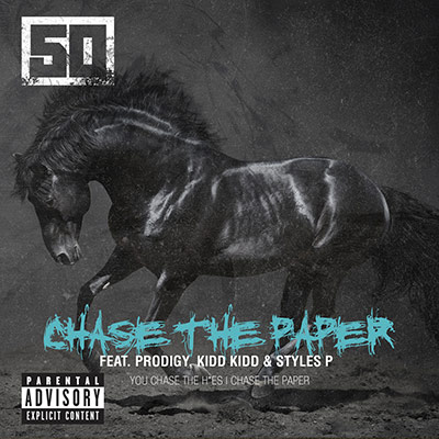 50 cent, kidd kidd styles p prodigy chase the paper