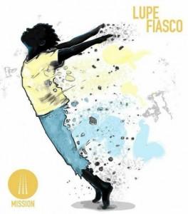 Lupe Fiasco Misson