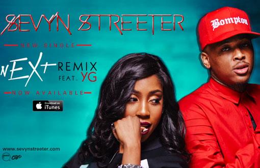 Sevyn Streeter YG Next Remix
