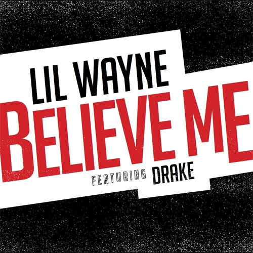 lil wayne drake believe me boi-1da carter v official final version