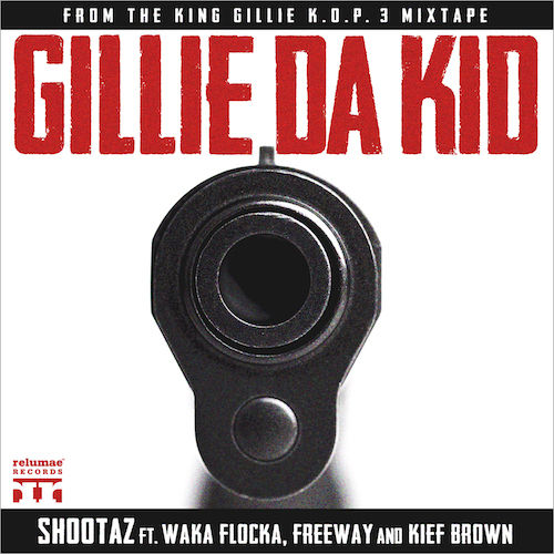 gillie da kid, Waka Flocka, Freeway, philly, shootaz, Kief Brown