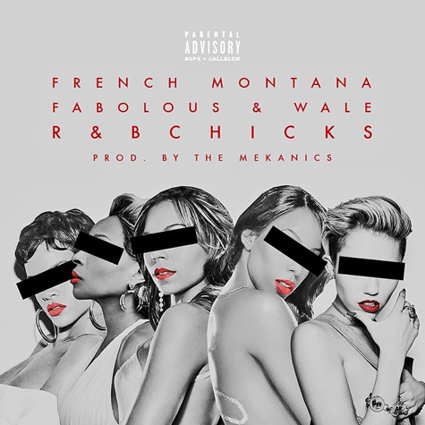 French montana R&B chicks wale fabolous rnb streaming download audio mack soundcloud
