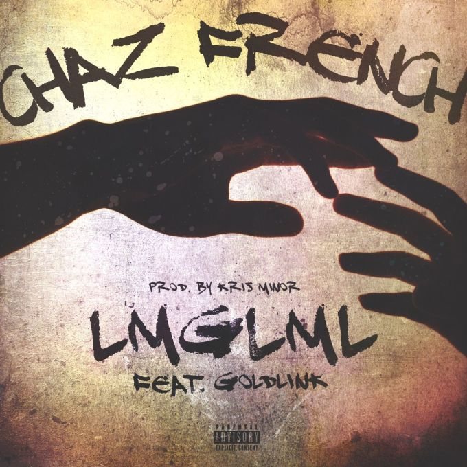 chaz french ft goldlink lmglml