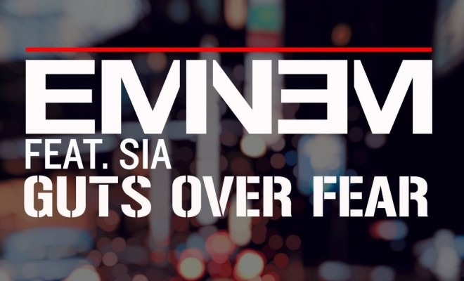 Eminem Guts Over Fear feat Sia