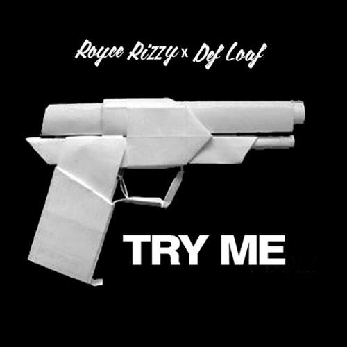 Dej Loaf Rizzy Royce try me remix drake big sean wiz khalifa roc nation