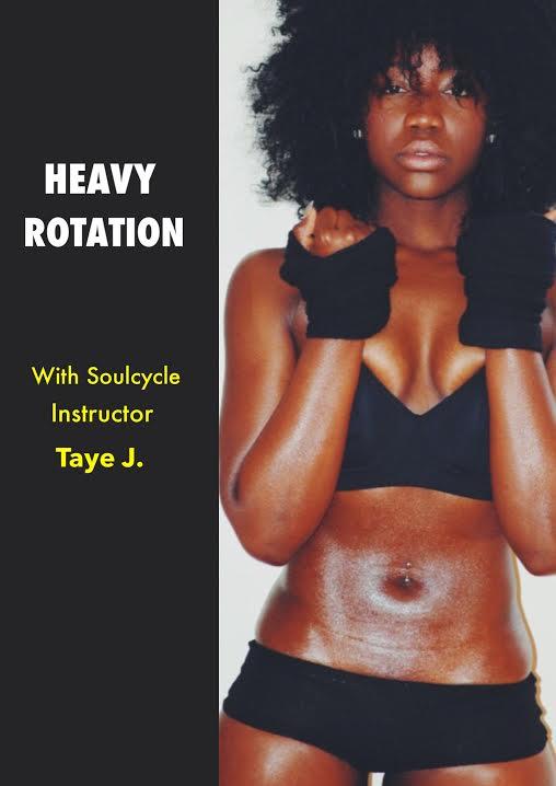taye johnson, soulcycle, taye johnson soulcycle, soulcycle nyc, taye jay, tay j, soho, nyc, her source, heavy rotation,