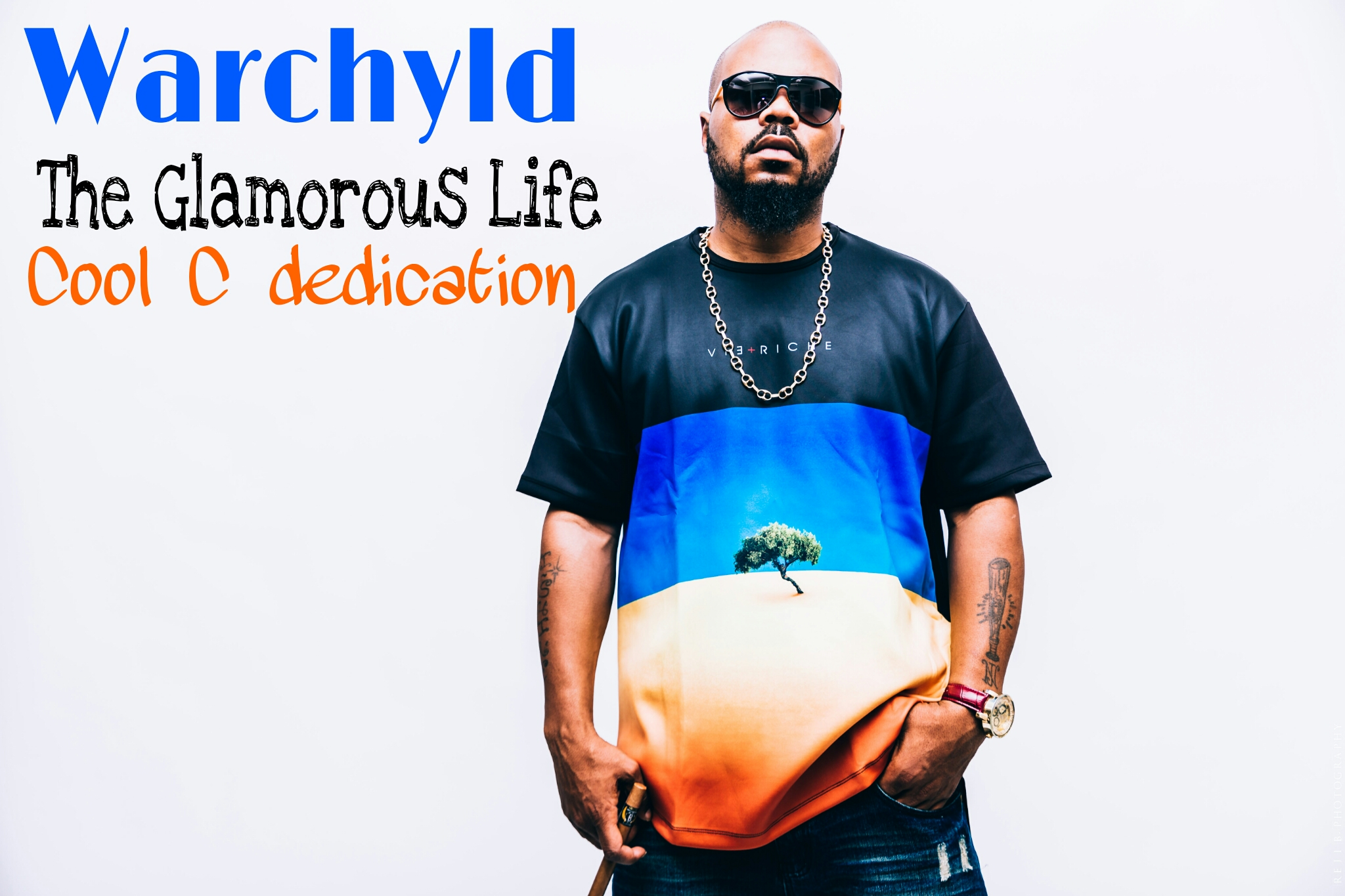 Warchyld TheGlamorousLife CoolC Dedication Execution