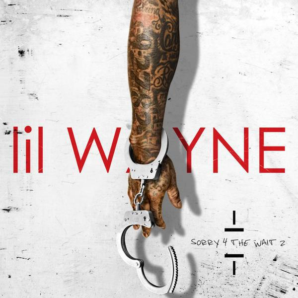 lil wayne, sorry 4 the wait 2, mixtape steam download audio mack soundcloud youtube