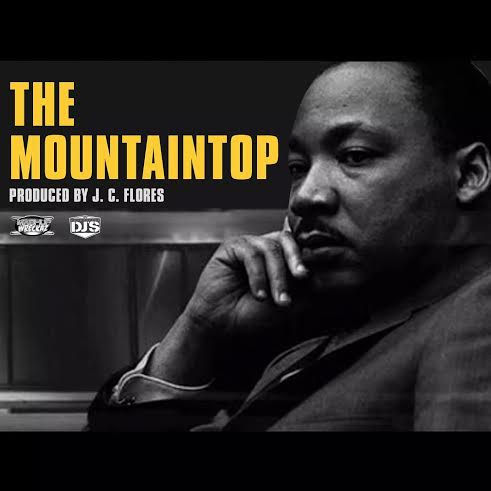J.C. Flores, The Mountaintop, MLK, Martin Luther King, That Damn Toucan