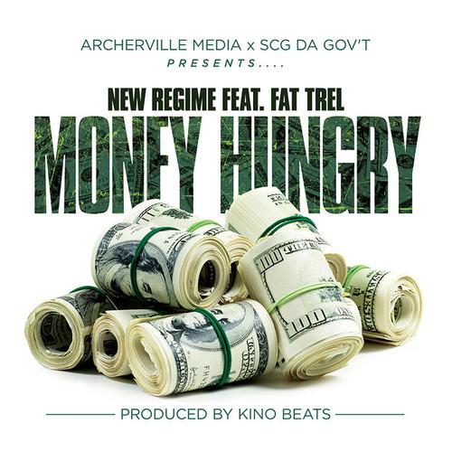 Money Hungry, Fat Trel, Kino Beats, New Regime