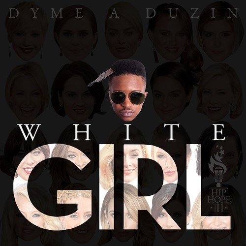 dyme a duzin white girl