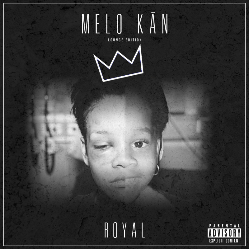 "Melo KAN's ""Royal"" 