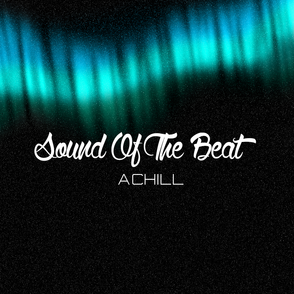 "AChill's ""Sound Of The Beat"" Single 