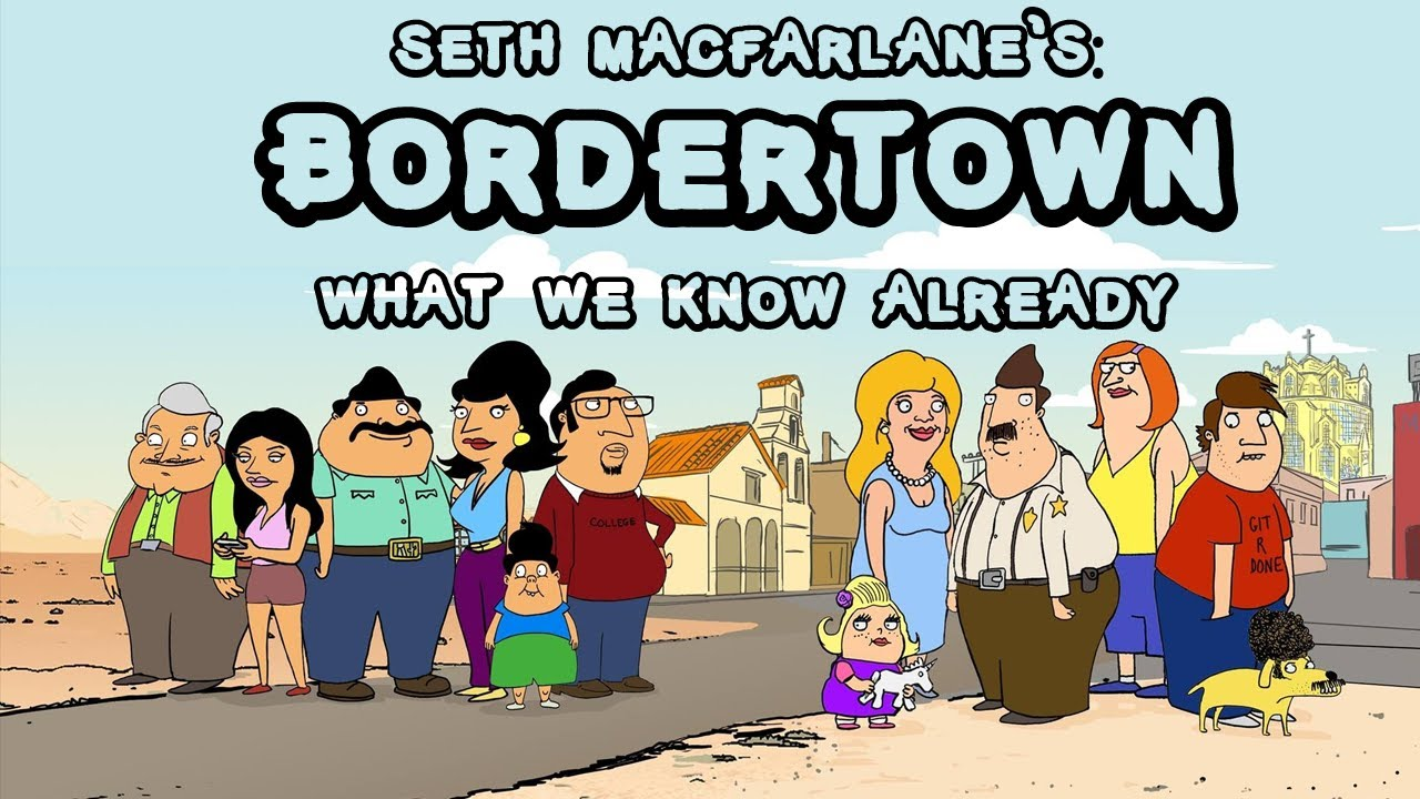"""Seth McFarlane's """"Bordertown"""" Poster 