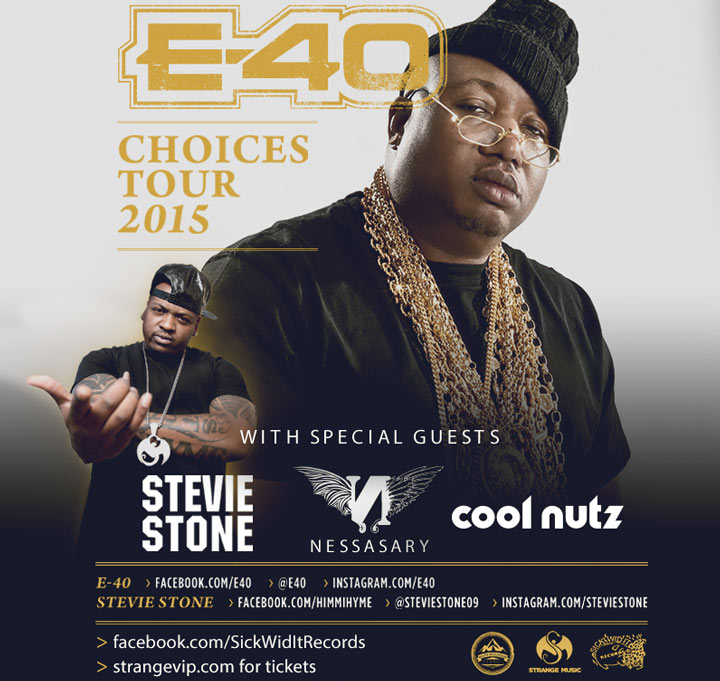 e-40_stevie_stone_choices_tour_2015