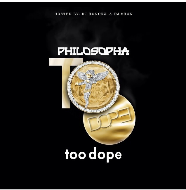 """Philosopha's """"Too Dope"""" 