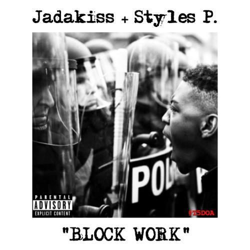 jadakiss styles p block work