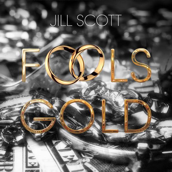 jill scott fools gold