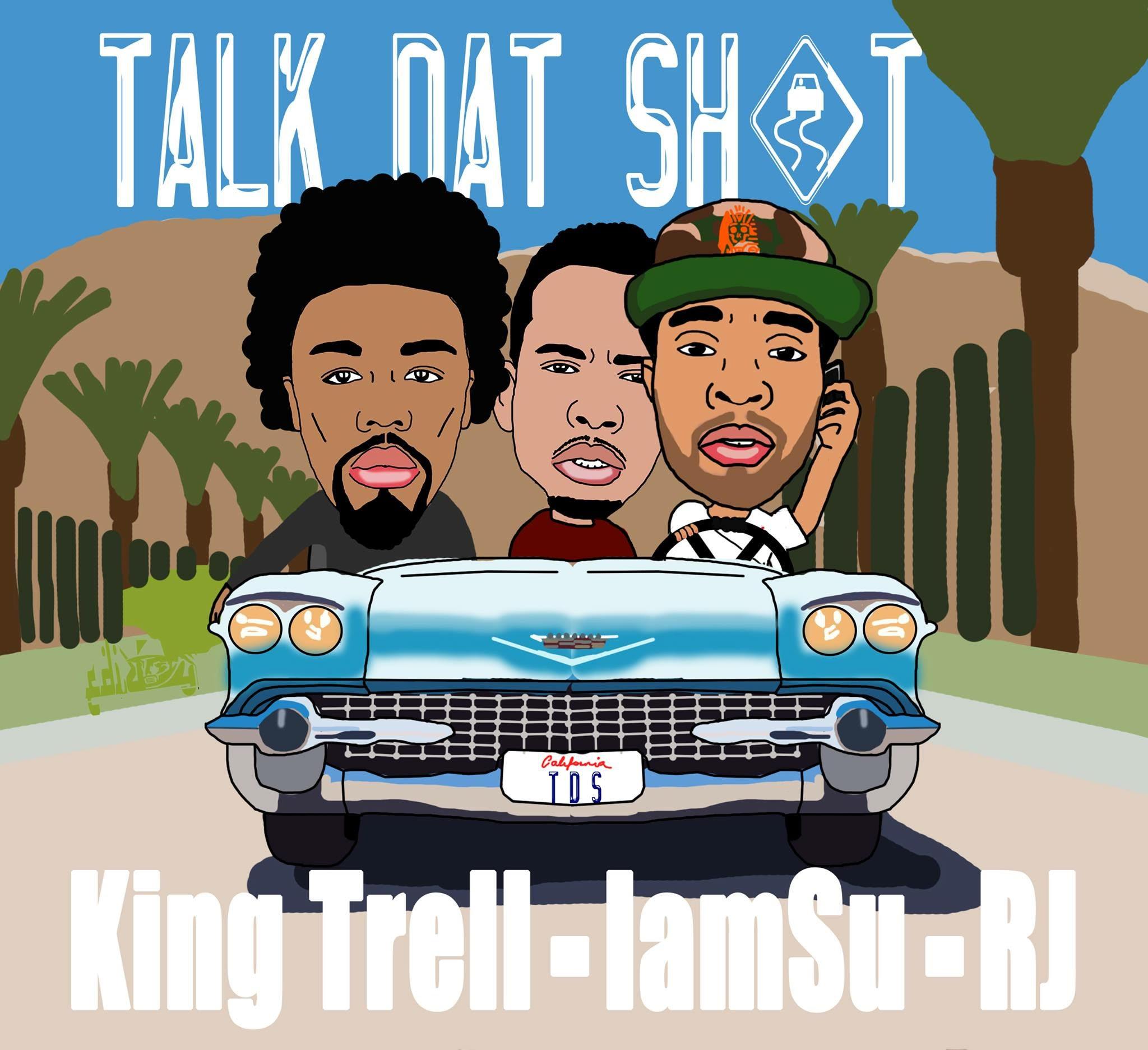 KingTrellRecruitsIAMSU!&#;RJFor&#;TalkDat&#;