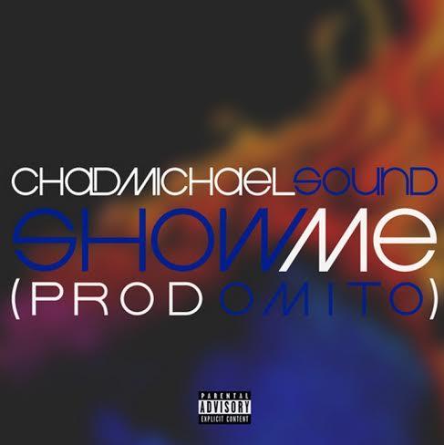 ChadMichaelDropsOffHisLatestSingle&#;ShowMe&#;