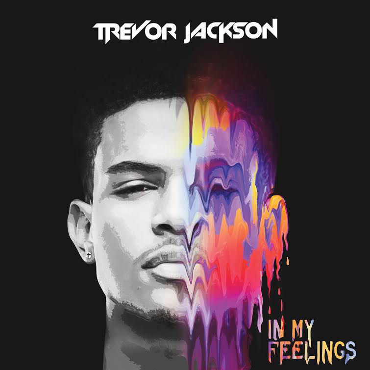 Stream Trevor Jackson's New Mixtape, 'In My Feelings,' f