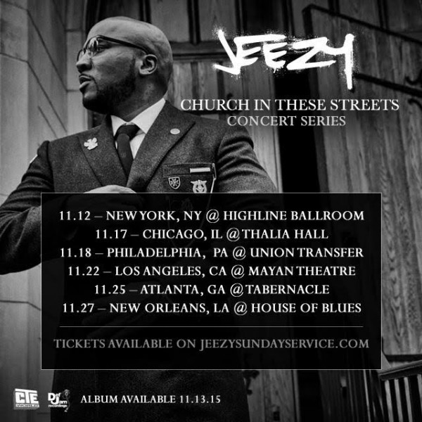 jeezy-church-in-the-streets-concert-dates