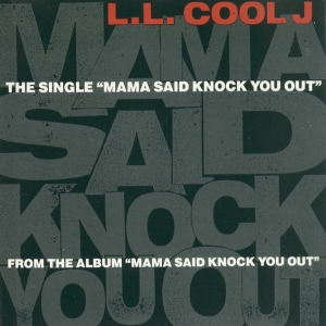Mama Said Knock You Out LL Cool J single   cover art