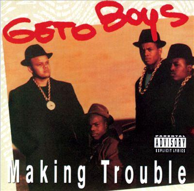 Resultado de imagen para Geto Boys - Making Trouble