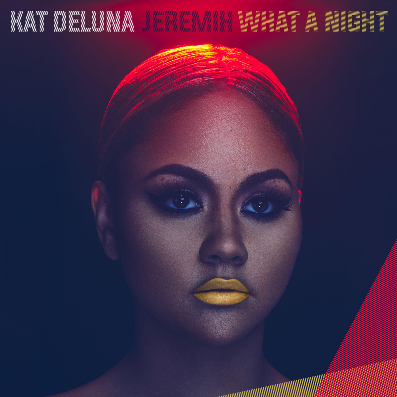 Kat DeLuna What a Night