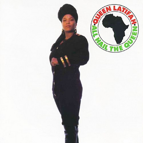 Queen Latifah   All Hail The Queen