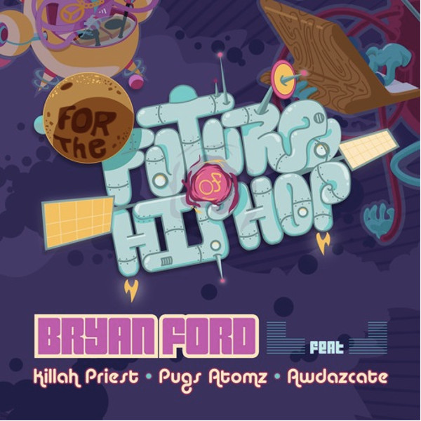 bryan-ford-killah-priest-pugs-atomz-awdazcate-for-the-future-of-hip-hop