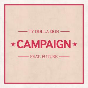 """Ty Dolla $ign Releases Future-Assisted Track, """"Campaign"""""""