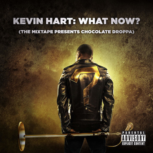 Kevin Hart What Now Mixtape