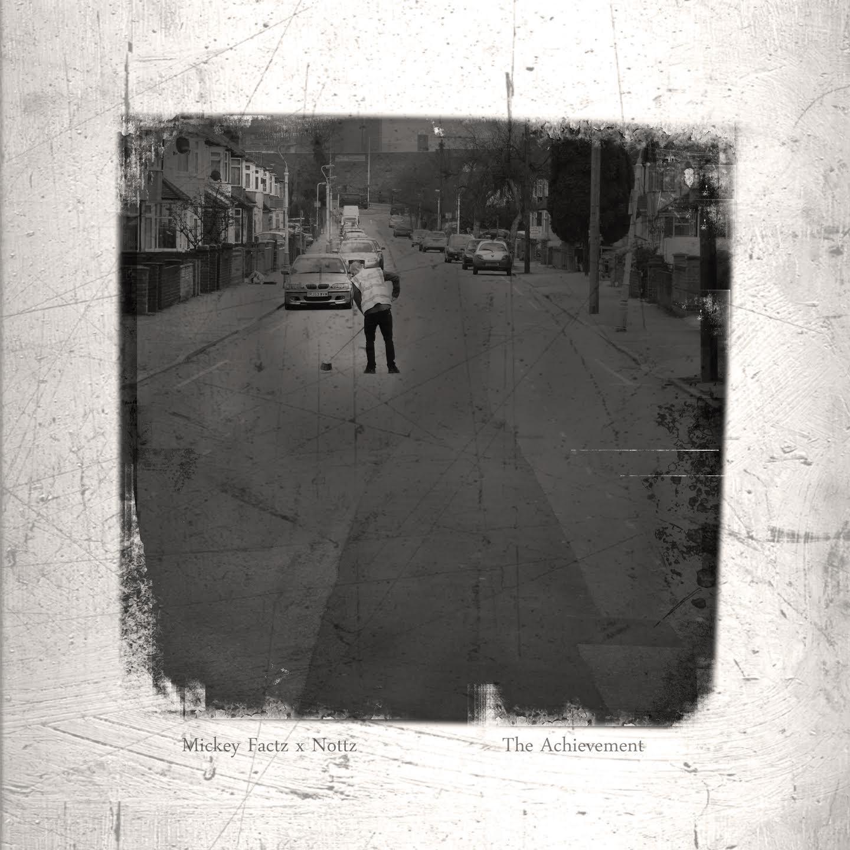 Mickey Factz Nottz The Acheivement Final Album Artwork