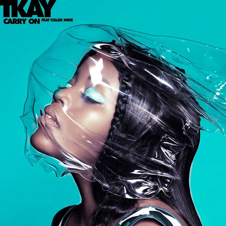 Tkay feat Killer Mike Carry On Single Cover