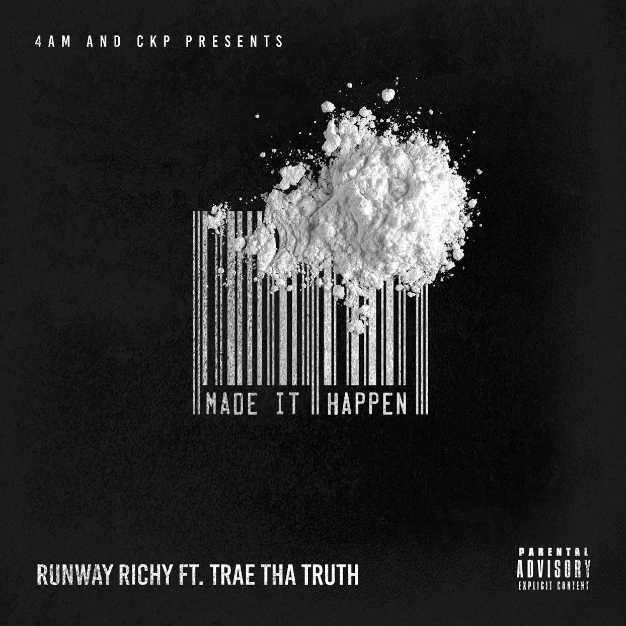 Runway Richy ft Trae The Truth Make it Happen