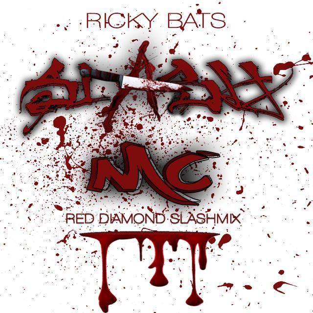 Ricky Bats Slash MC Red Diamond Slashmix