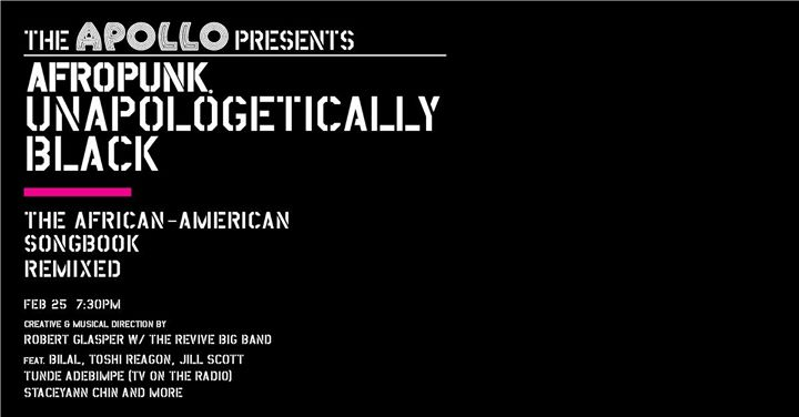Apollo Theater Presents: AfroPunk's Unapologetically Black The African-American Songbook Remixed